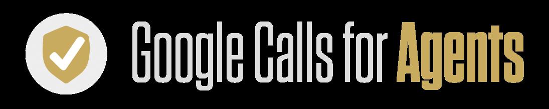 Googlecalls Agents