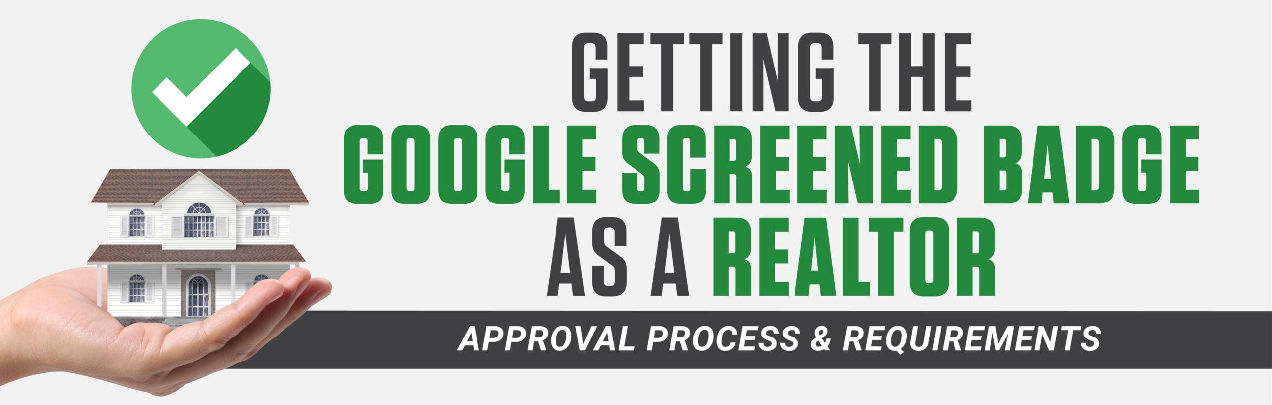 May Getting The Google Screened Badge Realtors 02